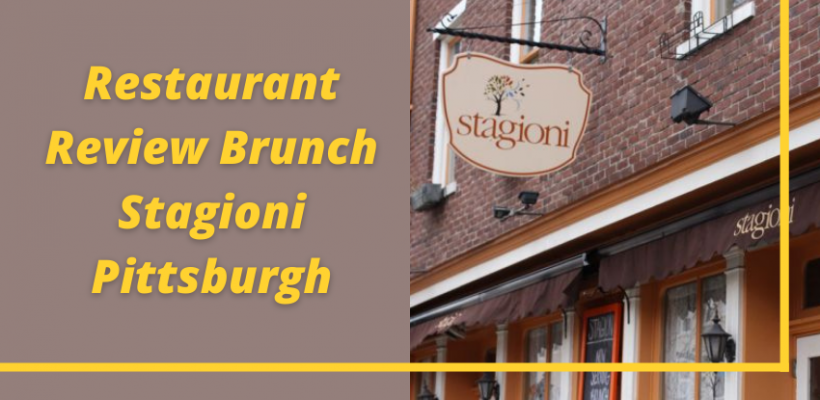 Restaurant Review Brunch Stagioni Pittsburgh