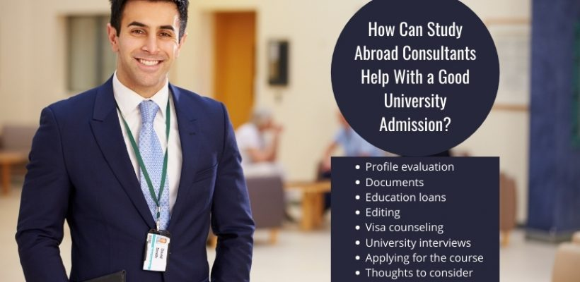 How Can Study Abroad Consultants Help With a Good University Admission?