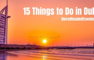 15 Best Things to do in Dubai